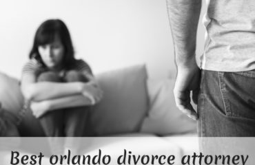 best orlando divorce attorney