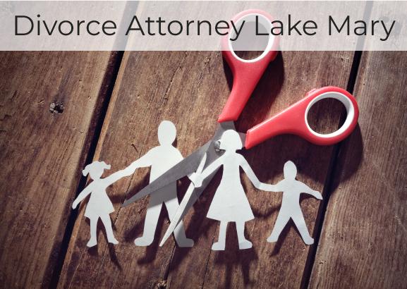 Divorce Attorney Lake Mary